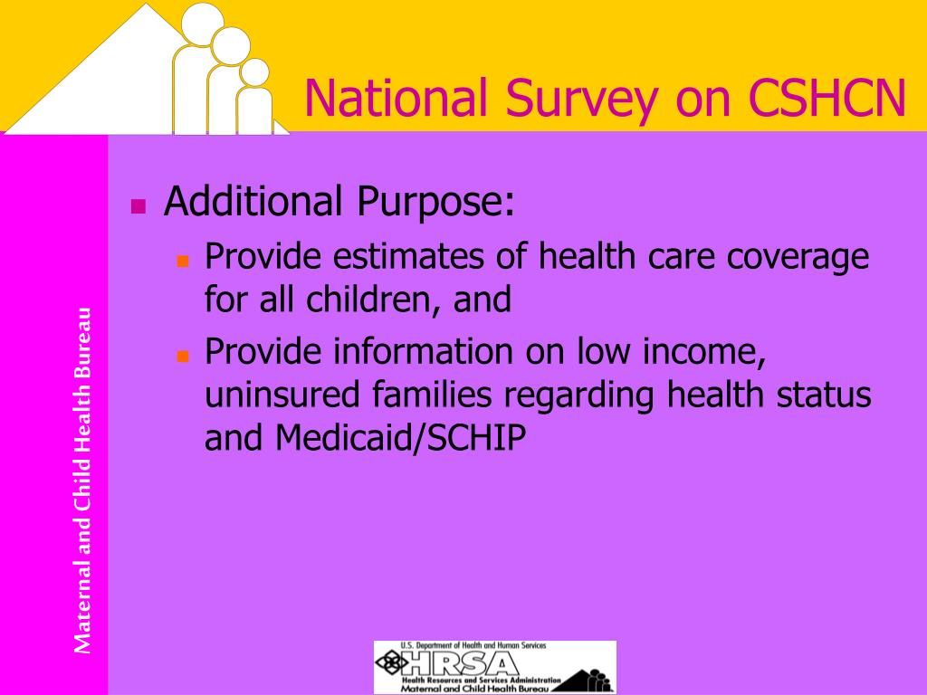 National Survey on CSHCN