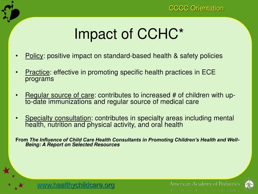 Impact of CCHC*