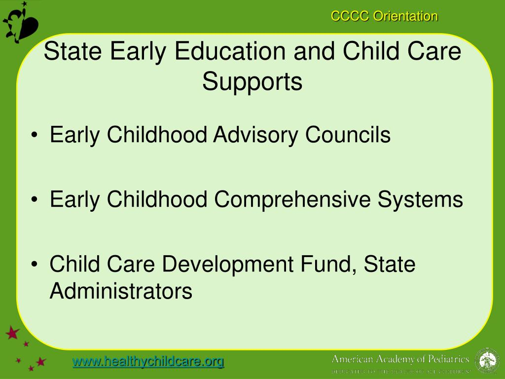 State Early Education and Child Care Supports