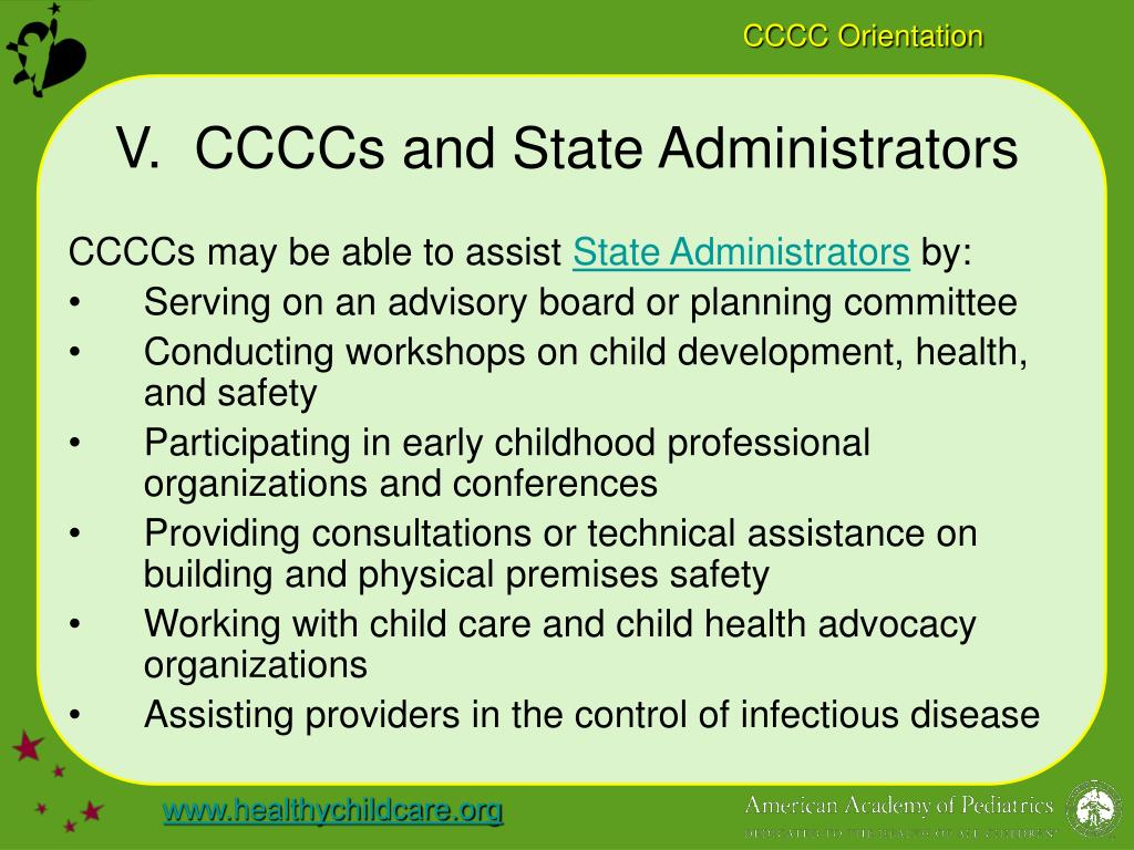 V.  CCCCs and State Administrators