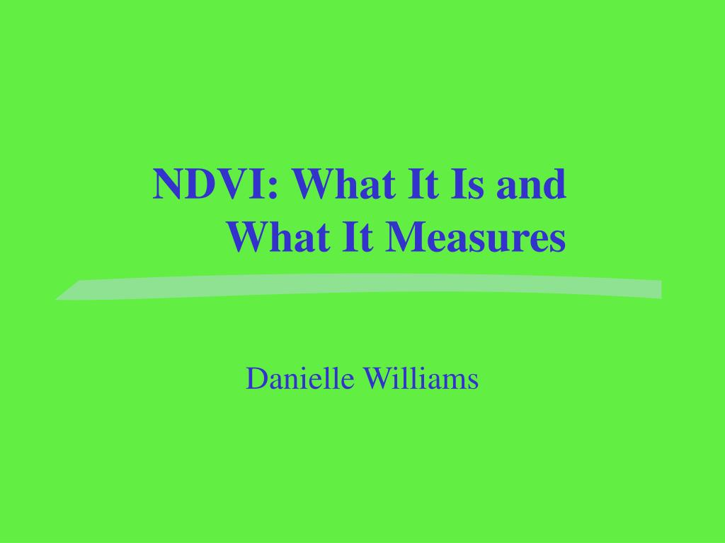 ndvi what it is and what it measures
