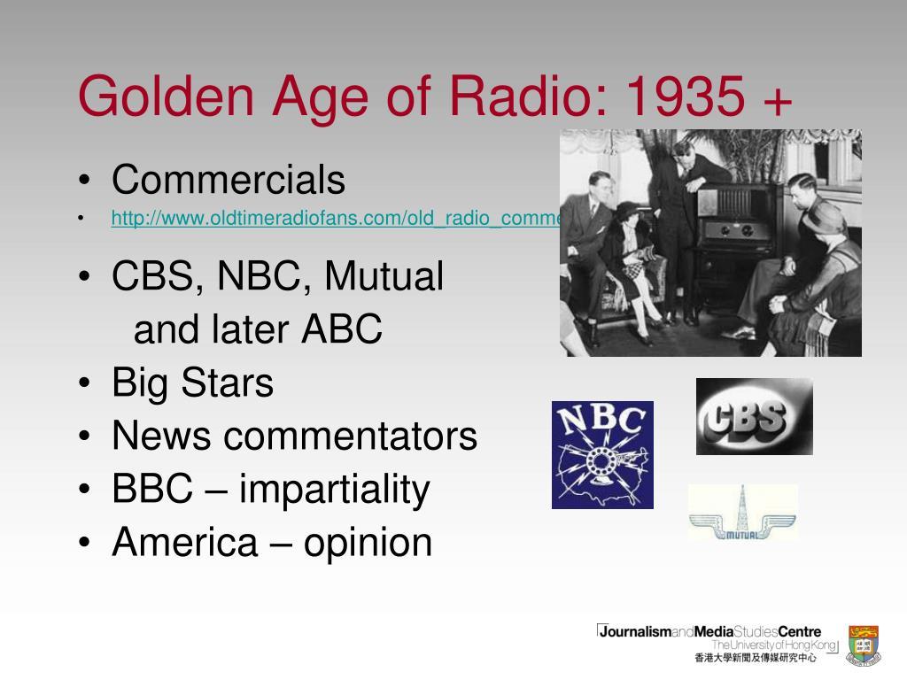 Golden Age of Radio: 1935 +
