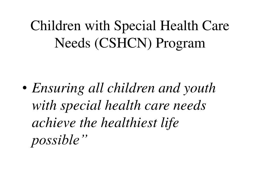 Children with Special Health Care Needs (CSHCN) Program