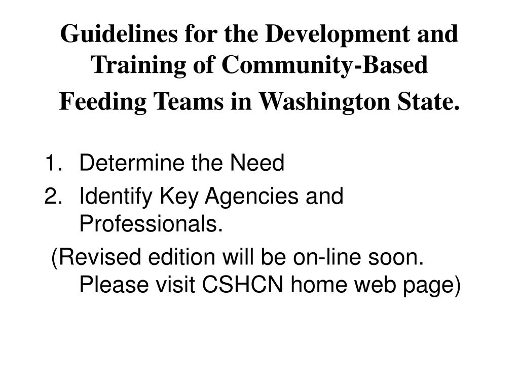 Guidelines for the Development and Training of Community-Based Feeding Teams in Washington State.