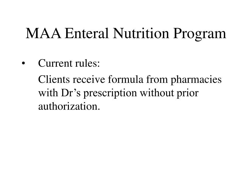 MAA Enteral Nutrition Program