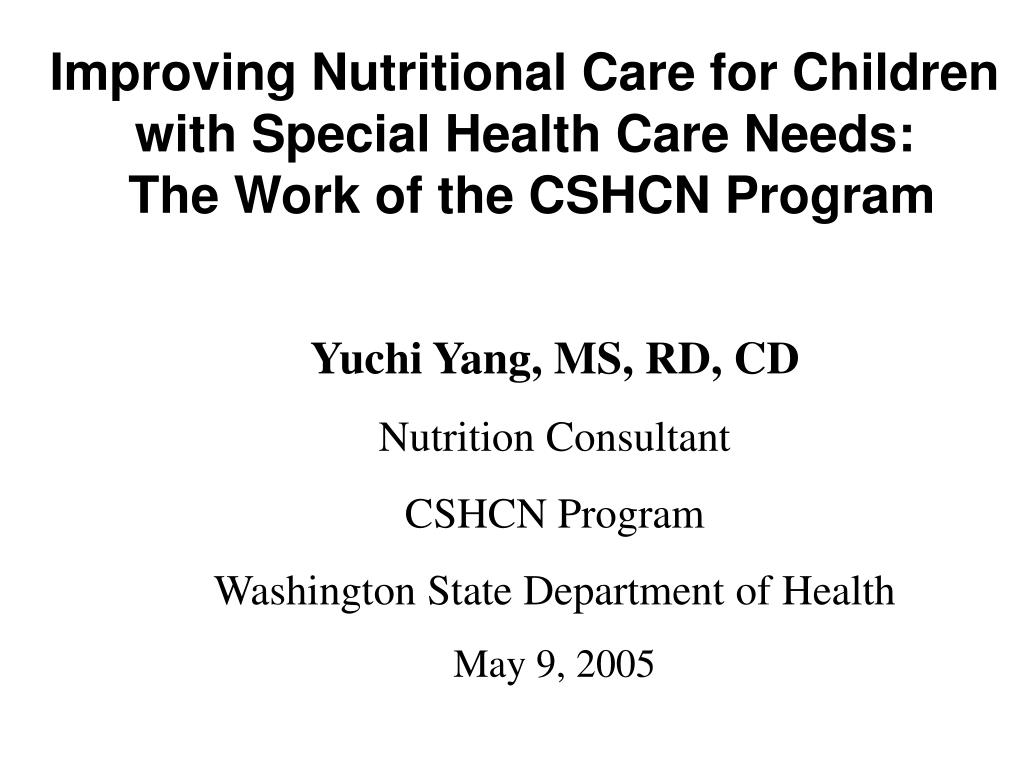 Improving Nutritional Care for Children with Special Health Care Needs: