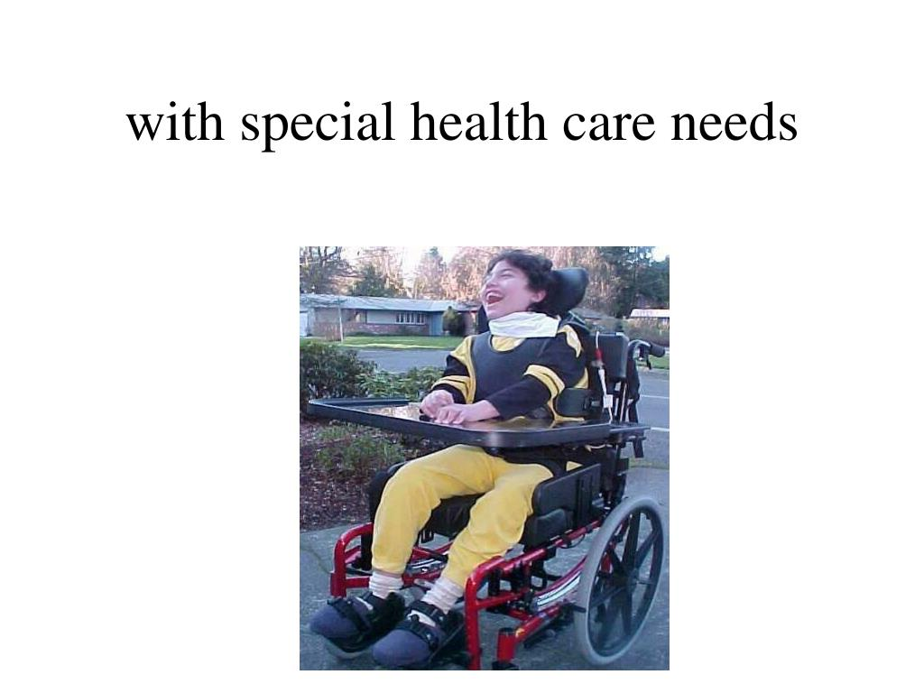 with special health care needs