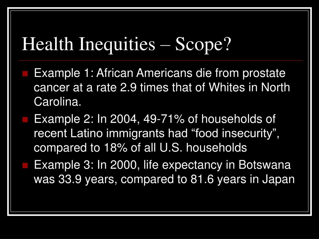 Health Inequities – Scope?