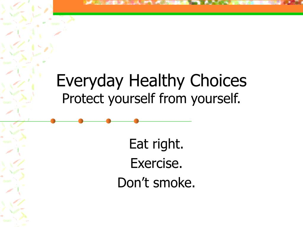 Everyday Healthy Choices