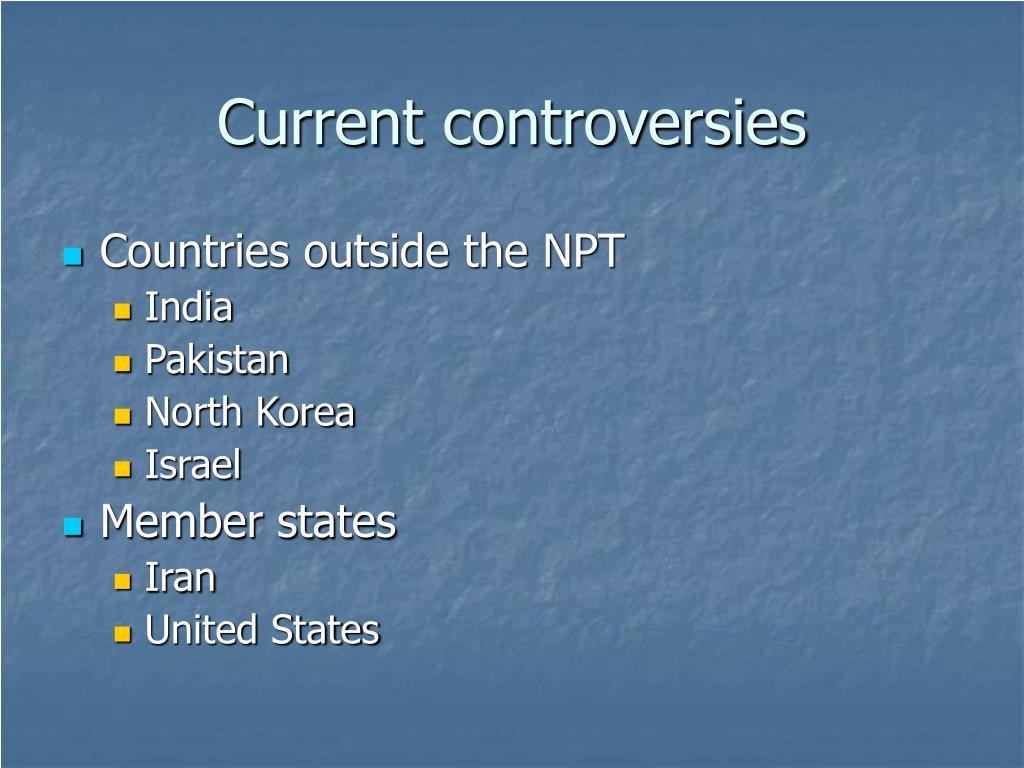 Current controversies