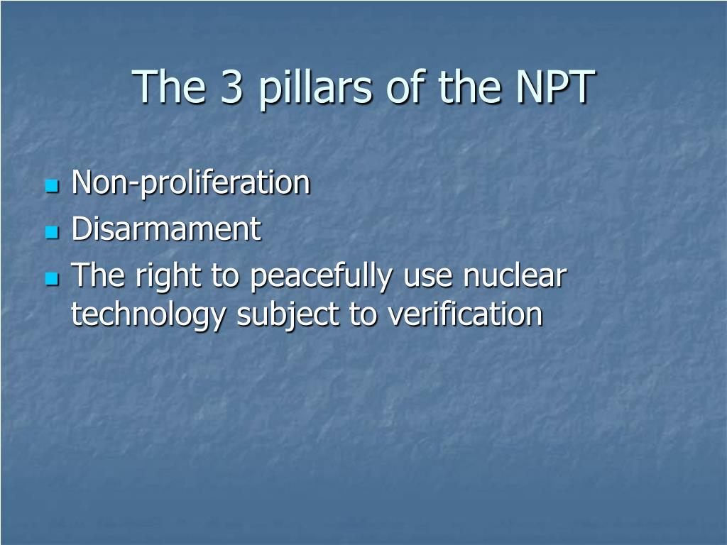 The 3 pillars of the NPT