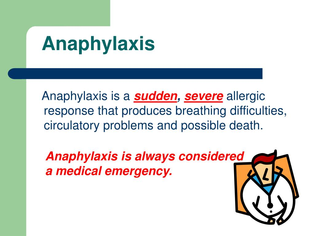Anaphylaxis