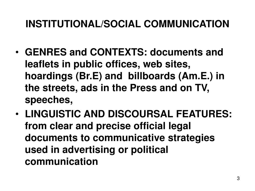 INSTITUTIONAL/SOCIAL COMMUNICATION