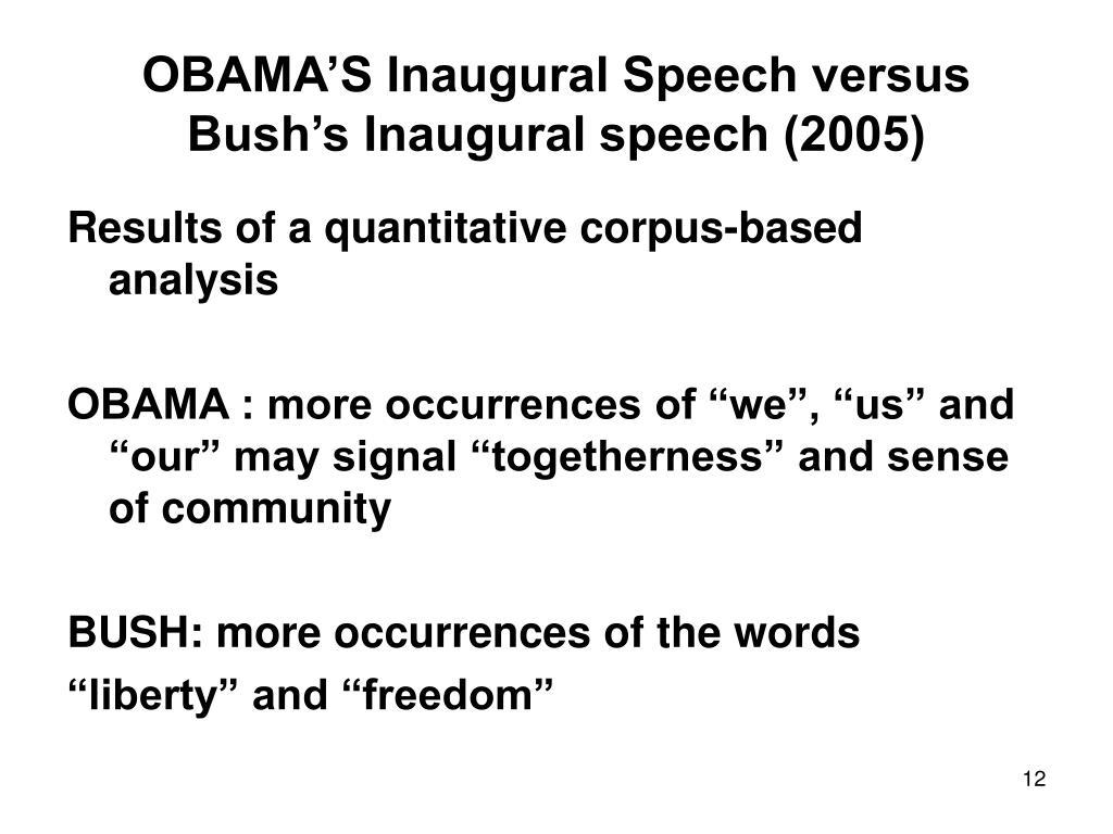 OBAMA'S Inaugural Speech versus Bush's Inaugural speech (2005)