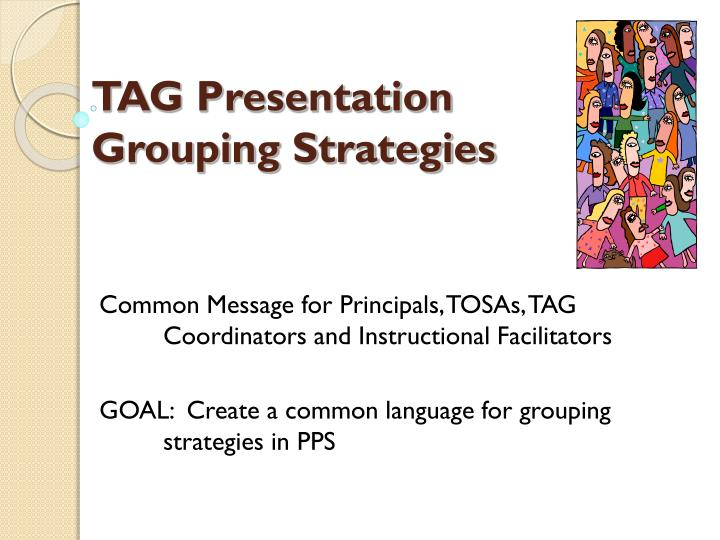 Tag presentation grouping strategies l.jpg