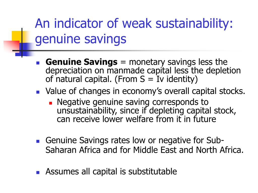An indicator of weak sustainability: genuine savings