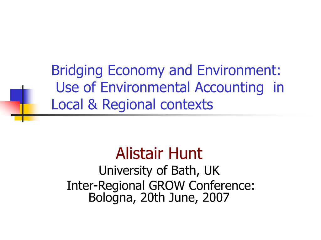 bridging economy and environment use of environmental accounting in local regional contexts