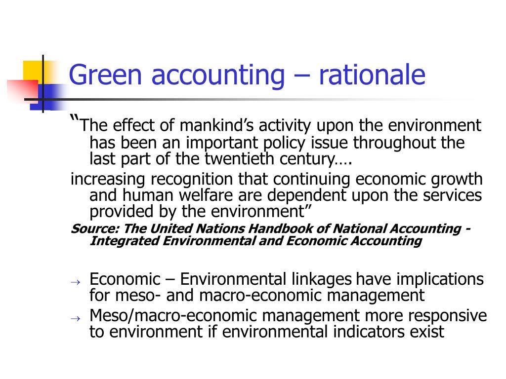 Green accounting – rationale