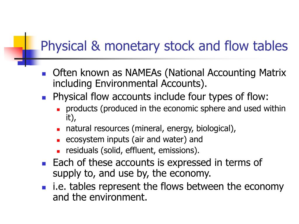 Physical & monetary stock and flow tables