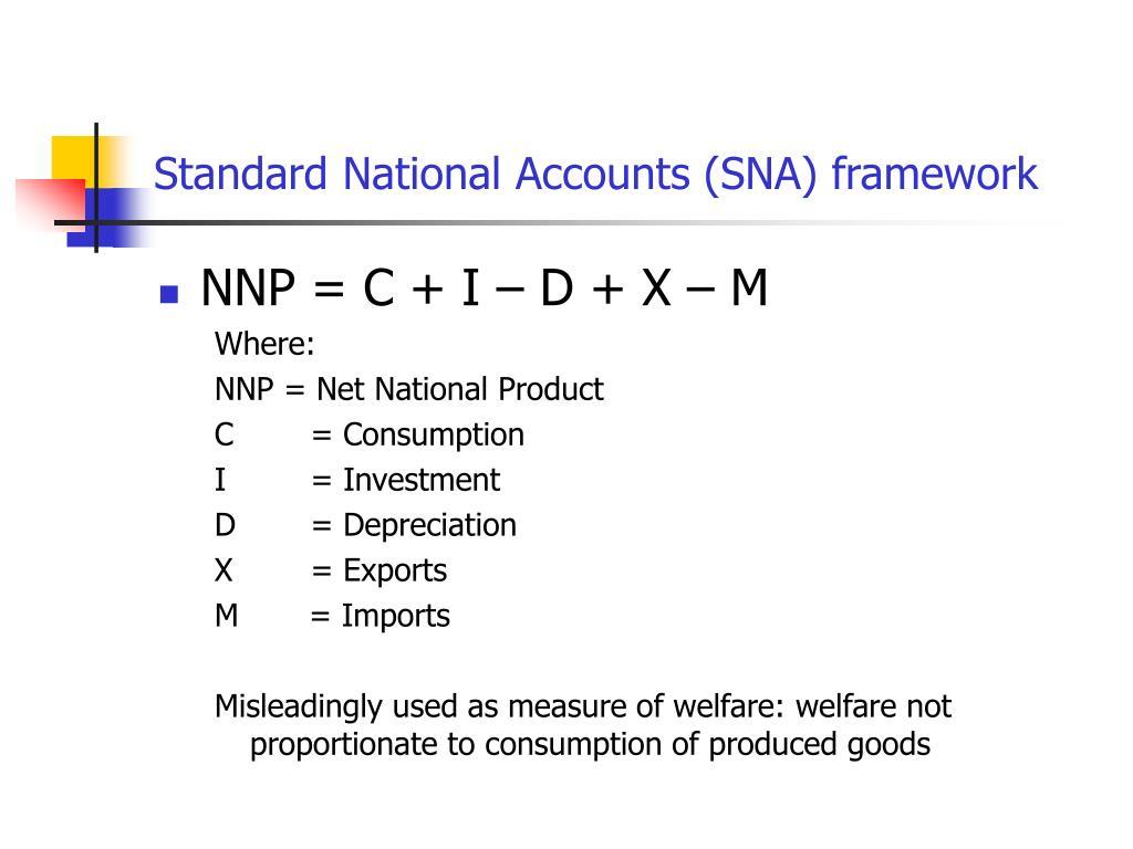 Standard National Accounts (SNA) framework