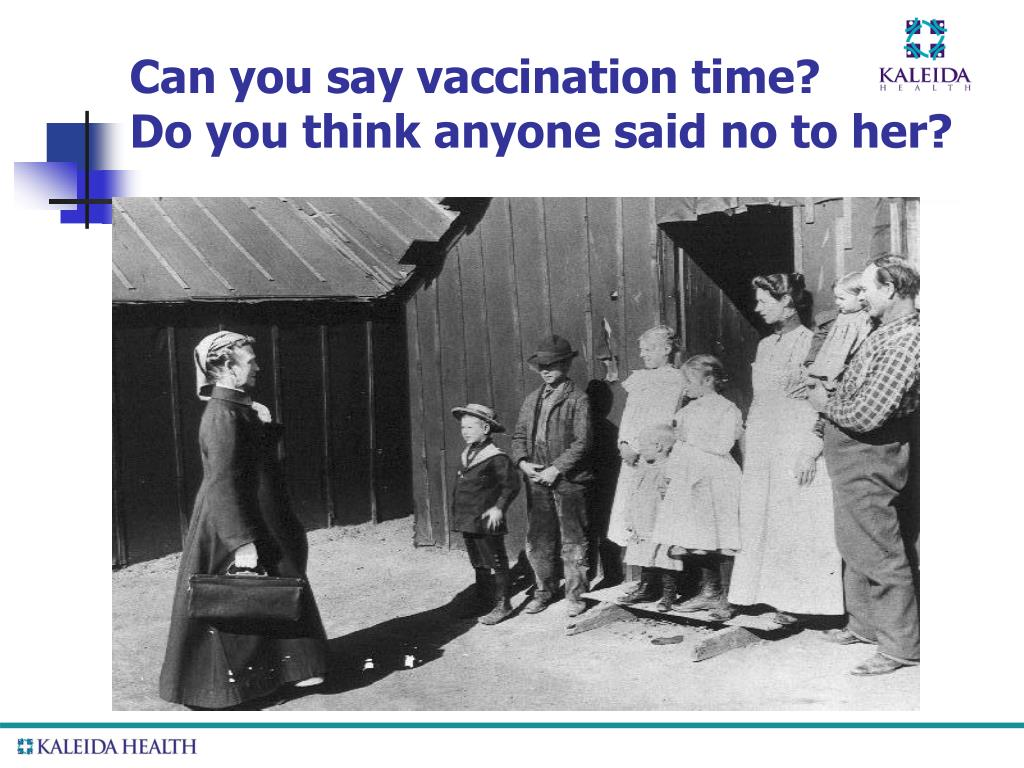 Can you say vaccination time?