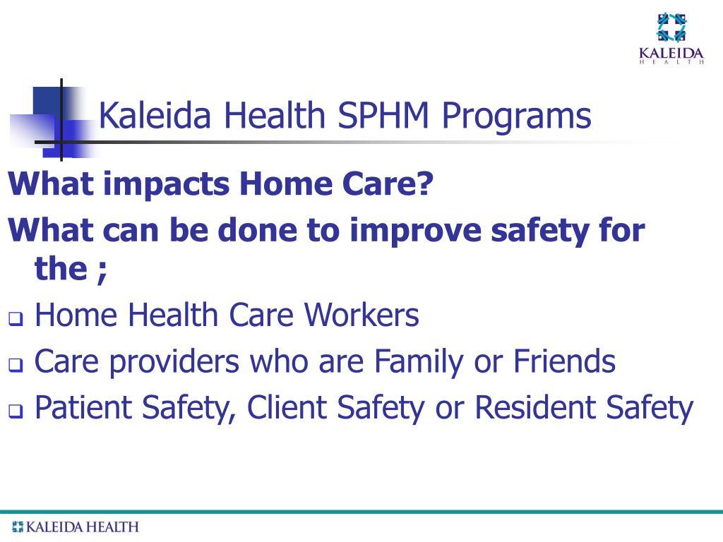 Kaleida Health SPHM Programs
