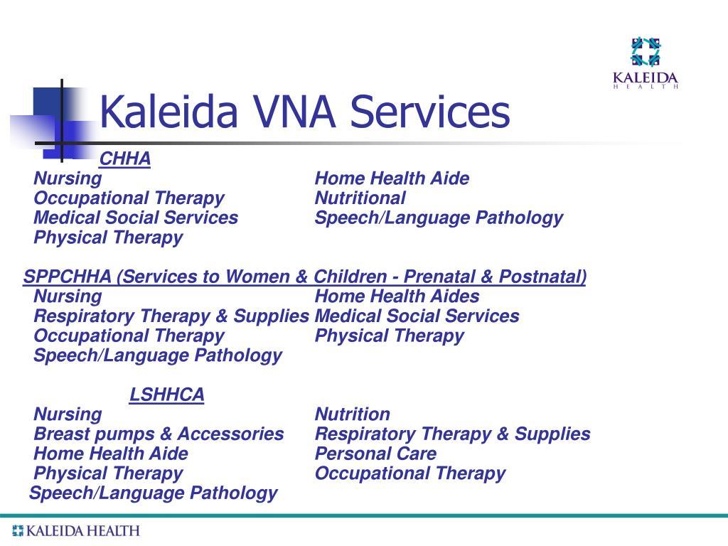 Kaleida VNA Services