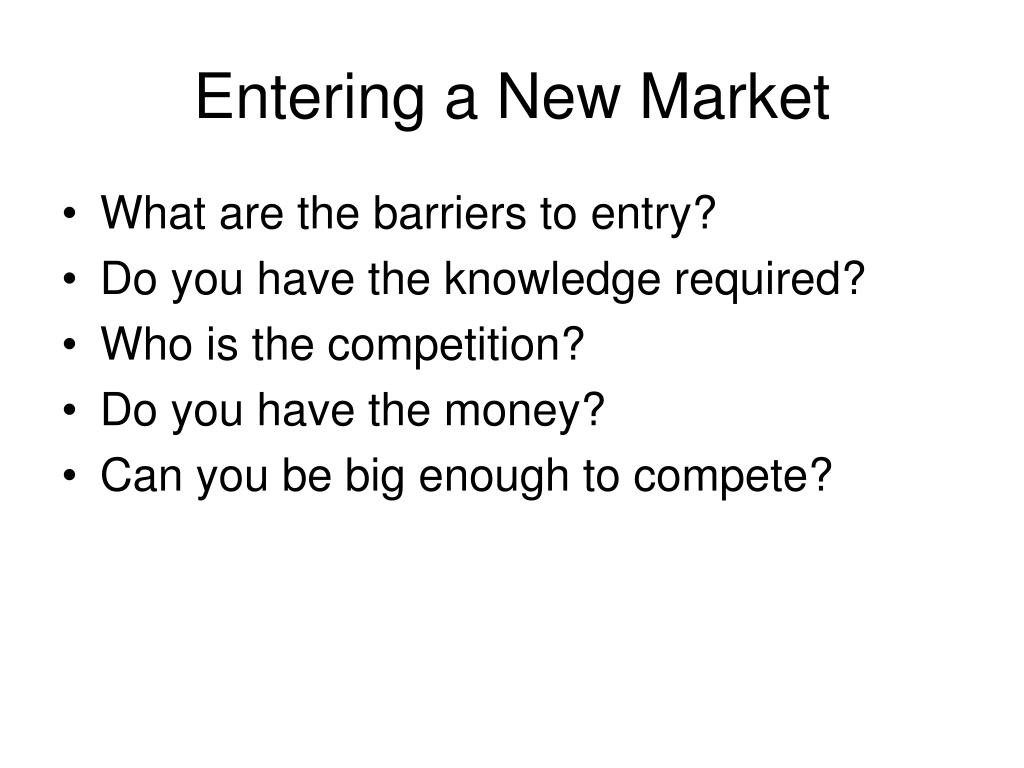 Entering a New Market