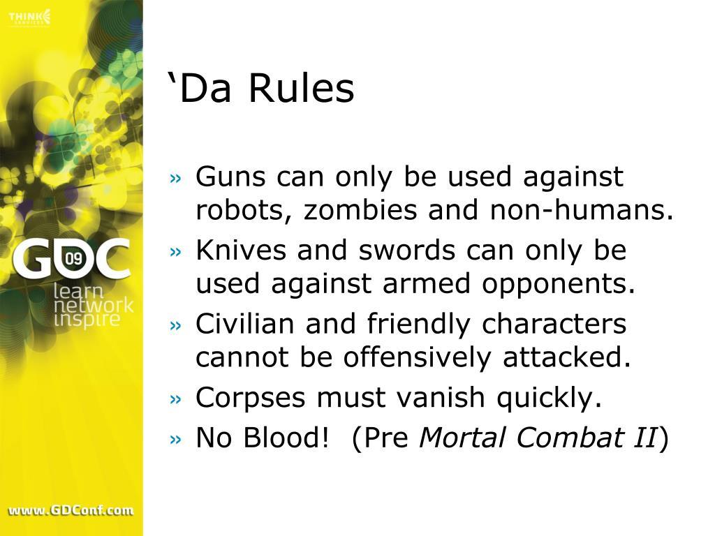'Da Rules