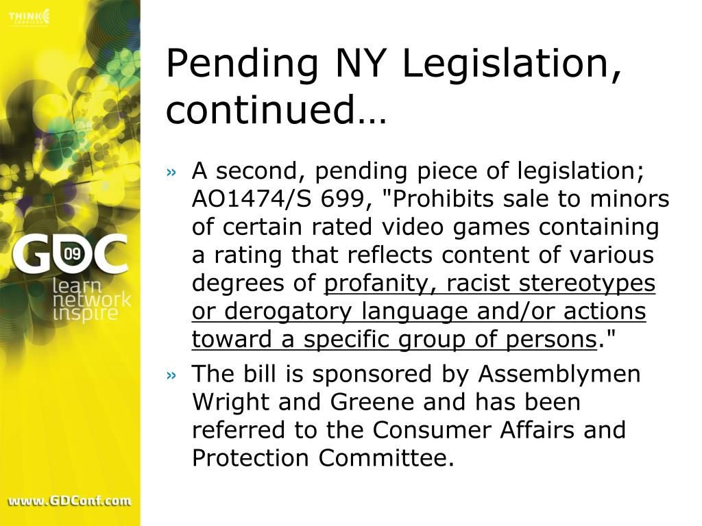 Pending NY Legislation, continued…