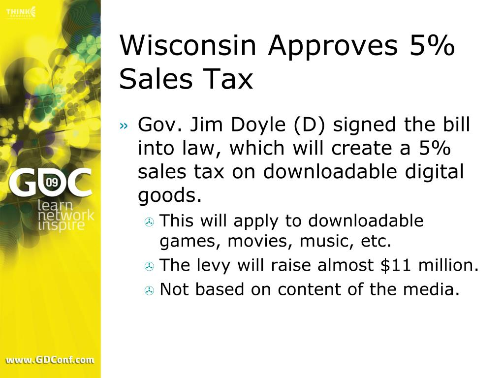 Wisconsin Approves 5% Sales Tax