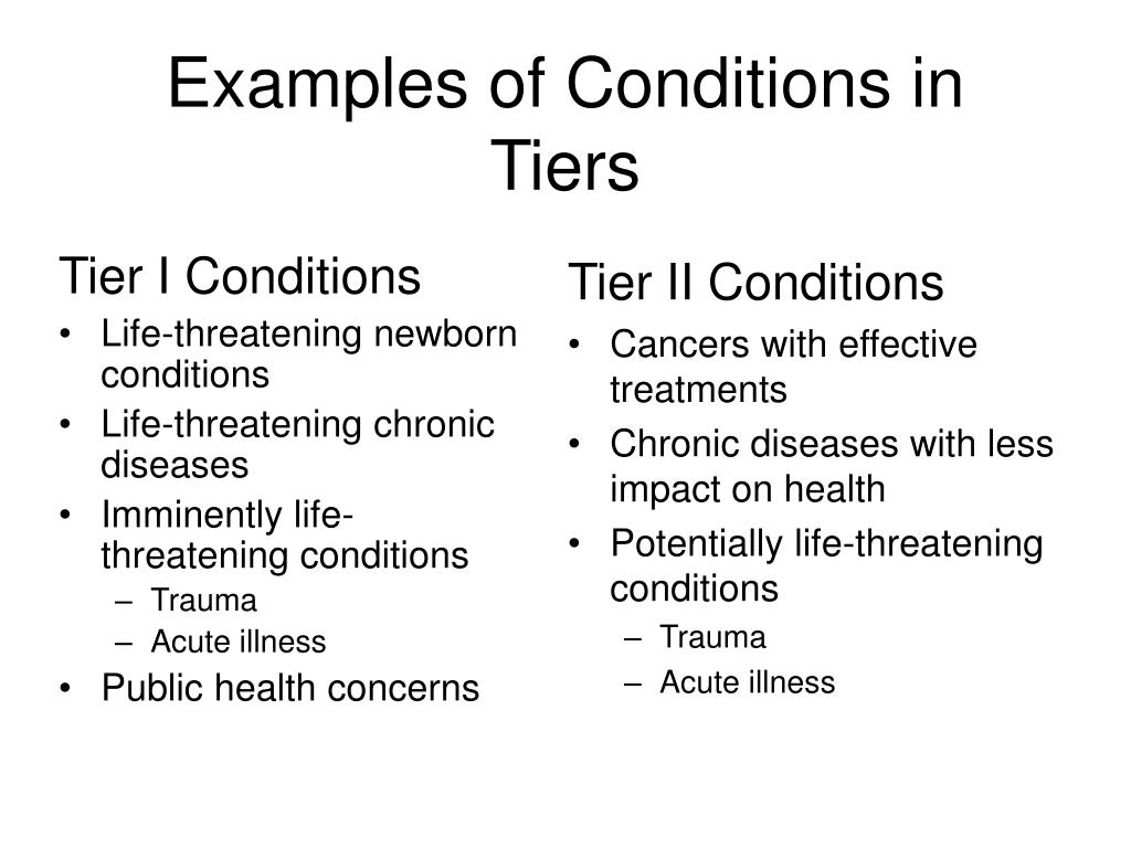 Tier I Conditions