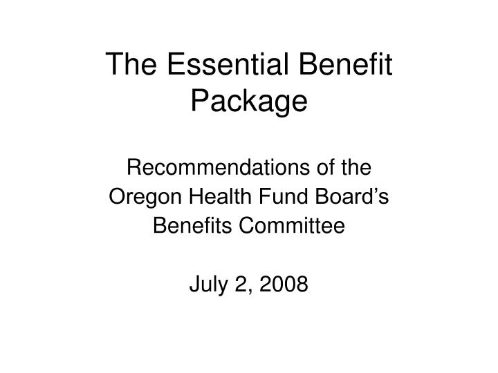 The essential benefit package