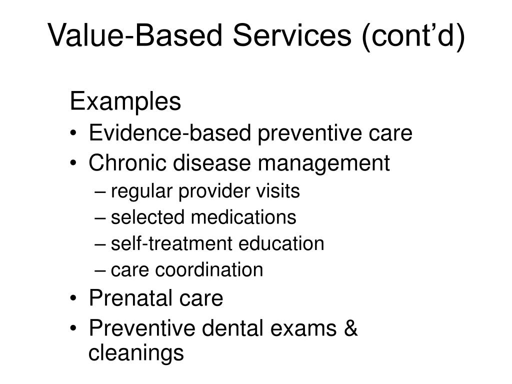 Value-Based Services (cont'd)