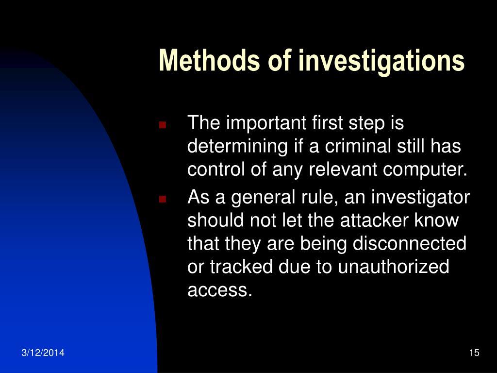 Methods of investigations