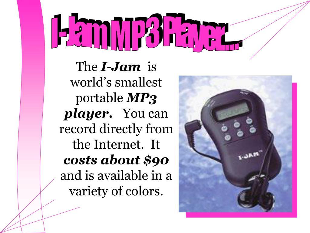 I - Jam  M P 3  Player. . . .
