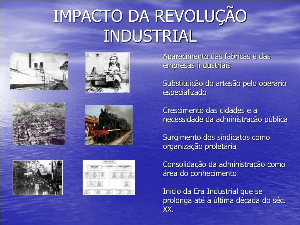 IMPACTO DA REVOLUÇÃO INDUSTRIAL