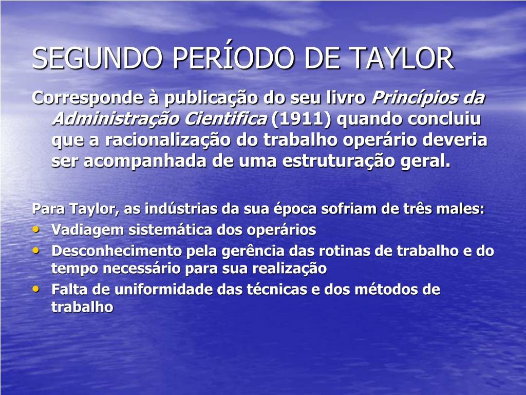 SEGUNDO PERÍODO DE TAYLOR