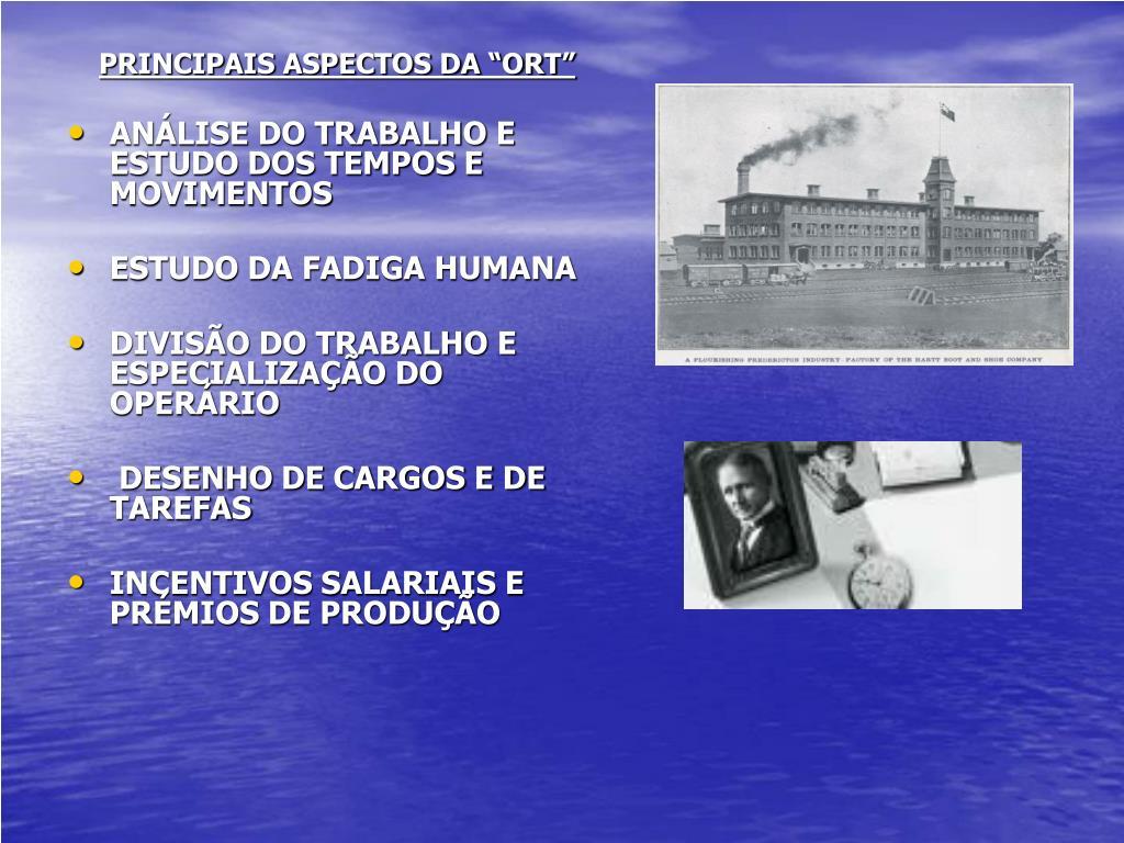"""PRINCIPAIS ASPECTOS DA """"ORT"""""""