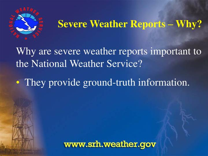 Severe weather reports why3