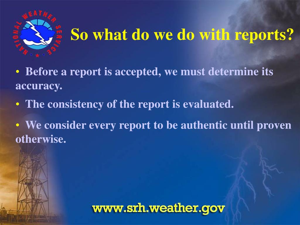 So what do we do with reports?