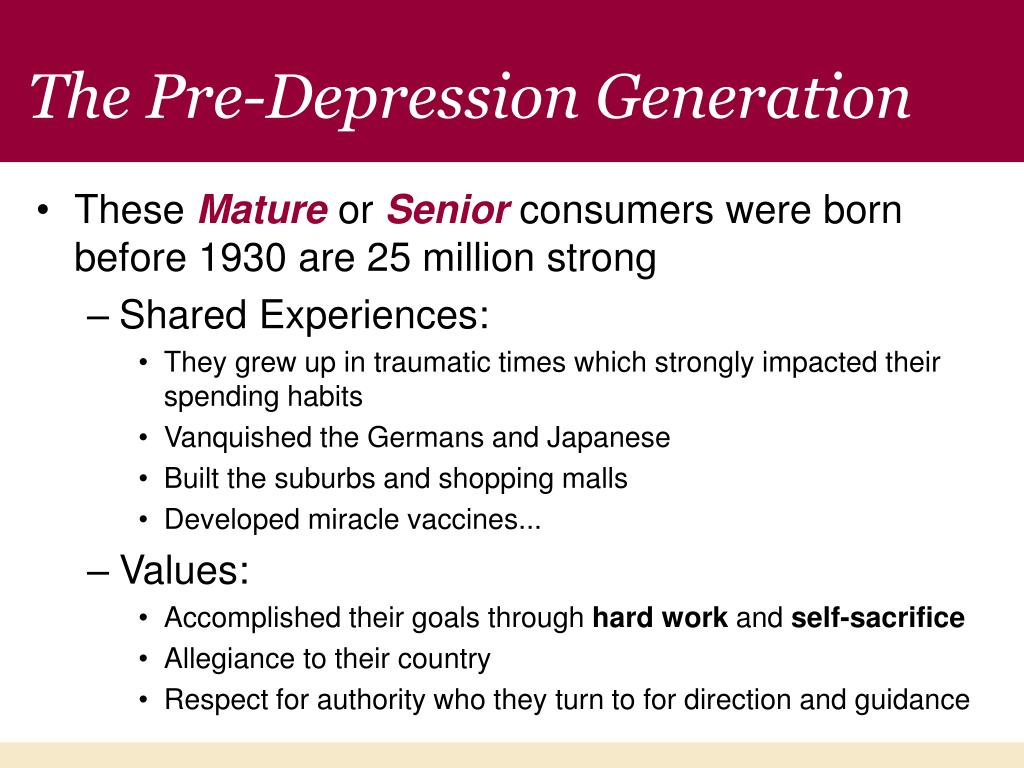The Pre-Depression Generation