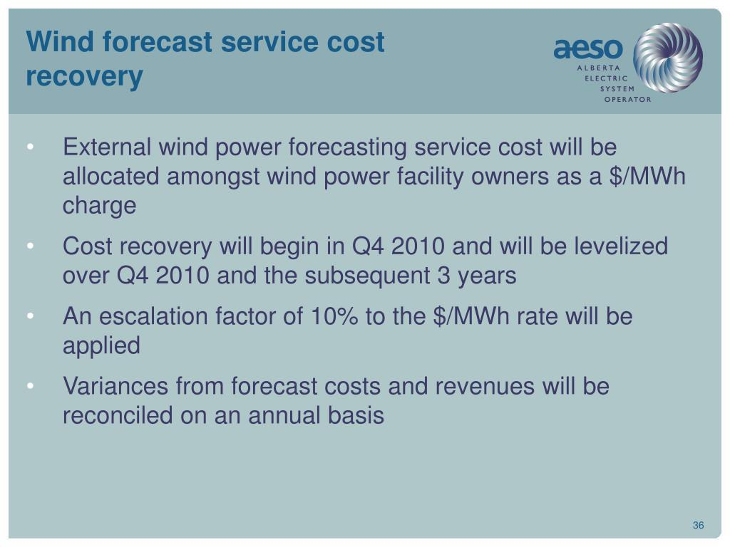 Wind forecast service cost recovery
