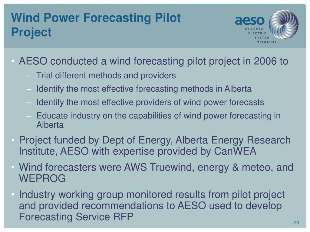 Wind Power Forecasting Pilot Project