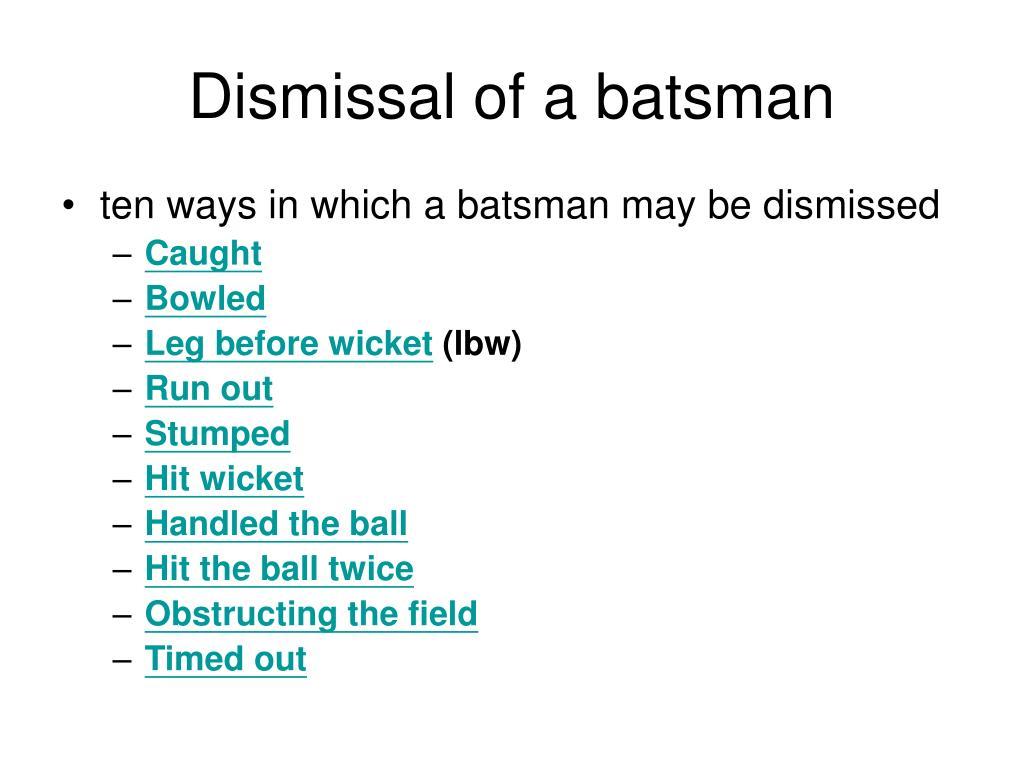 Dismissal of a batsman