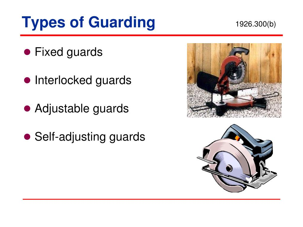 types of machine guarding
