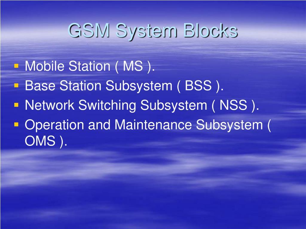 GSM System Blocks