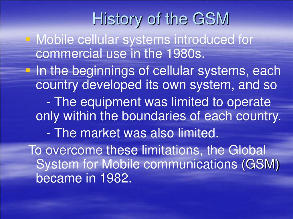History of the GSM
