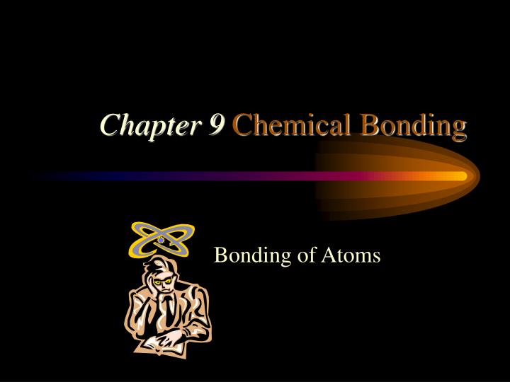 Chapter 9 chemical bonding l.jpg
