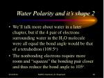 water polarity and it s shape 2
